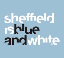 Sheffield is Blue Kids Tee