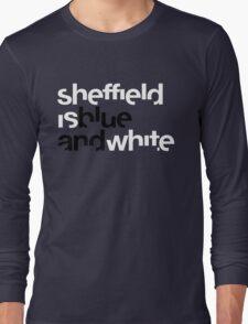 Sheffield is Blue Long Sleeve T-Shirt