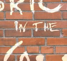 Another brick in the wall Sticker