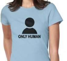 ONLY HUMAN Womens Fitted T-Shirt