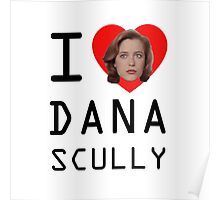 I Heart Dana Scully Poster