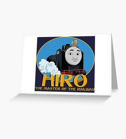 Hiro - The Master of the Railway Greeting Card