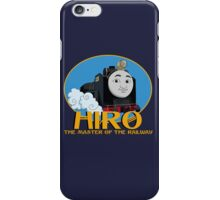 Hiro - The Master of the Railway iPhone Case/Skin