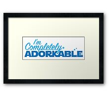 I'm completely ADORKABLE (adorable fangirl geek nerd) Framed Print