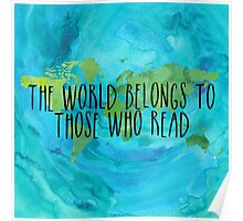 The World Belongs to Those Who Read- Watercolour Poster