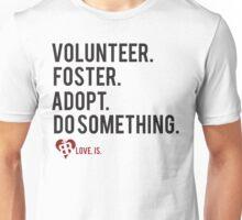 Do Something Unisex T-Shirt