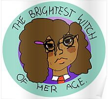 The Brightest Witch Of Her Age Hermione Granger Poster