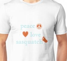 Peace Love and Sasquatch Unisex T-Shirt