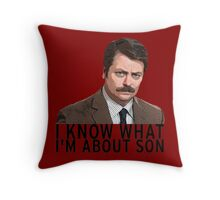 I know what I'm about son - Ron Swanson Throw Pillow
