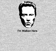 I'm Walken Here Hoodie