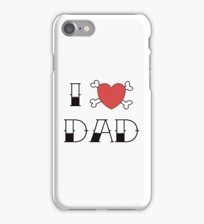 I (Love) Heart Dad Tattoo iPhone Case/Skin