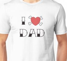I (Love) Heart Dad Tattoo Unisex T-Shirt
