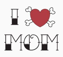 I (Love) Heart Mom Tattoo One Piece - Short Sleeve