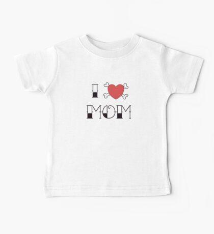 I (Love) Heart Mom Tattoo Baby Tee