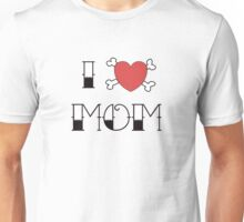 I (Love) Heart Mom Tattoo Unisex T-Shirt