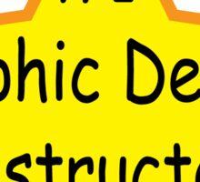 #1 Graphic Design Instructor  Sticker