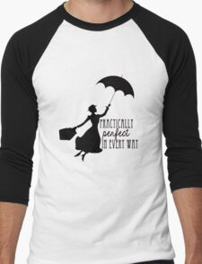 Practically Perfect in Every Way Men's Baseball ¾ T-Shirt