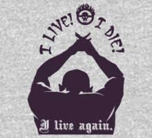 Quotes and quips - I live I die I live again One Piece - Long Sleeve