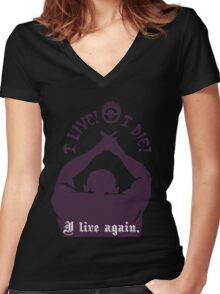 Quotes and quips - I live I die I live again Women's Fitted V-Neck T-Shirt