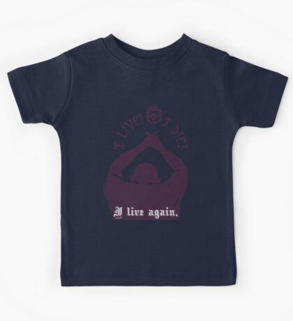 Quotes and quips - I live I die I live again Kids Tee