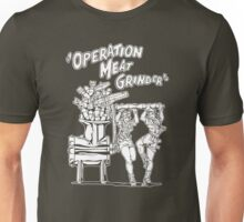 Operation Meat Grinder Unisex T-Shirt