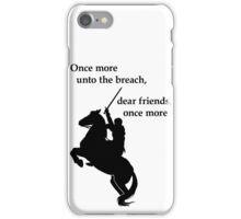 Shakespeare - Henry V - once more - light iPhone Case/Skin