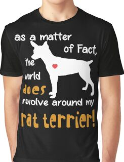 Rat terrier - As a matter of Fact... Graphic T-Shirt