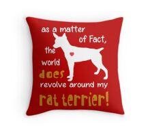 Rat terrier - As a matter of Fact... Throw Pillow