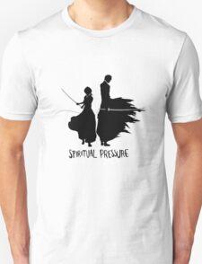 Spiritual Pressure Unisex T-Shirt