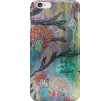 Sing with Delight iPhone Case/Skin