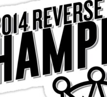 Reverse Sweep Champions (Black Text) Sticker