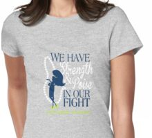 We Have Strength & Poise In Our Fight Against Lyme Womens Fitted T-Shirt