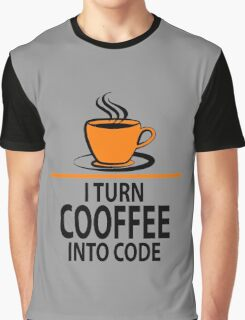 I Turn Coffee Into Code Graphic T-Shirt