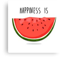Happiness is Watermelon Canvas Print