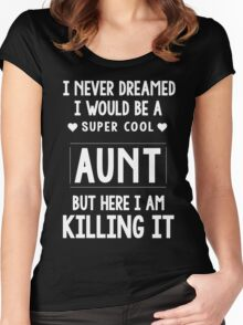 Super Cool Aunt Women's Fitted Scoop T-Shirt