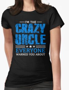 Crazy Uncle Womens Fitted T-Shirt