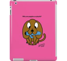 Why are puppies so playful? iPad Case/Skin