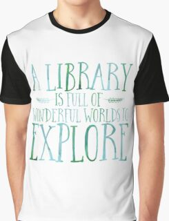A Library Is Full Of Wonderful Worlds (Blue) Graphic T-Shirt