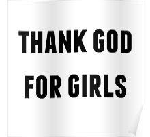 thank god for girls Poster