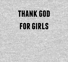 thank god for girls Unisex T-Shirt