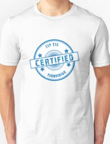 Certified Zip Tie Technician Unisex T-Shirt