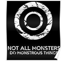 Not All Monsters Do Monstrous Things - Teen Wolf Poster
