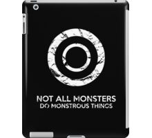 Not All Monsters Do Monstrous Things - Teen Wolf iPad Case/Skin