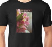 Be Your Own Kind of Beautiful Lily Unisex T-Shirt