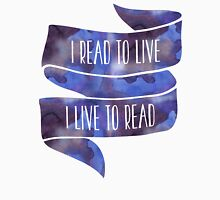 I Read to Live, I Live to Read (Blue) Unisex T-Shirt