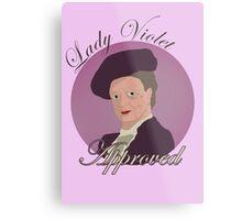 Lady Violet Approved Metal Print