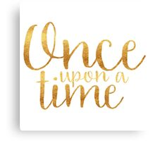Once Upon a Time - Gold Canvas Print