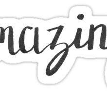 Be Amazing Hand Lettering Sticker