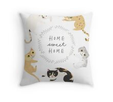 Home sweet home cats Throw Pillow
