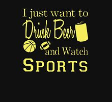 Drink Beer, Watch Sports Unisex T-Shirt